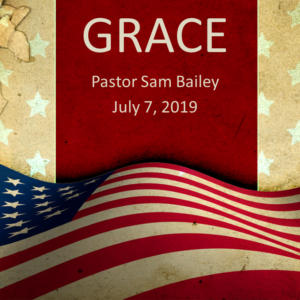 Grace – July 7th, 2019 (Sam Bailey)