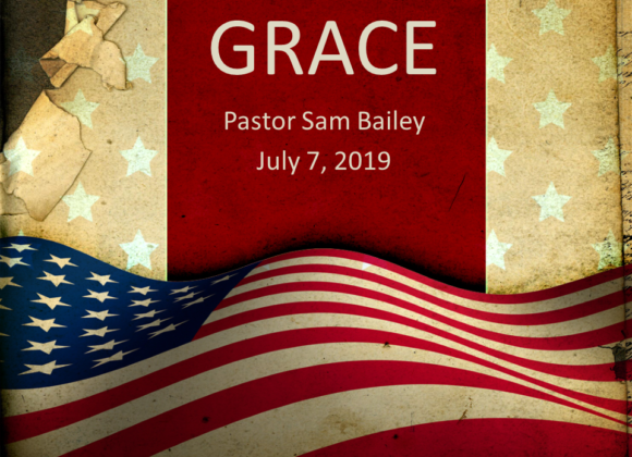 Grace – July 7th, 2019 (Sam Bailey)