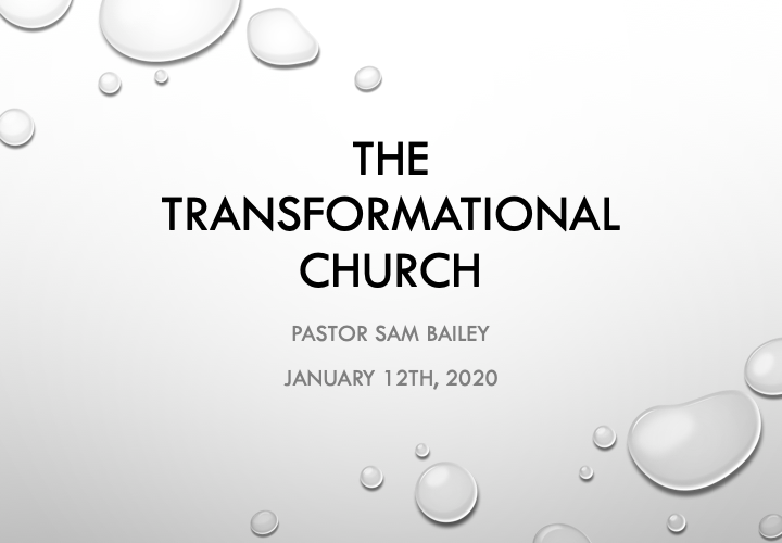 January 12th, 2020 – Pastor Sam Bailey