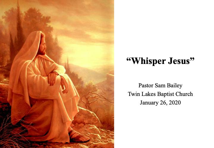 January 26th, 2020 – Pastor Sam Bailey